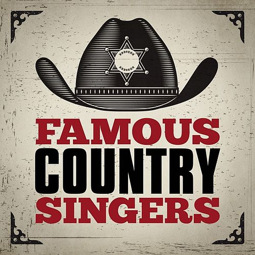 Famous Country Singers by Various Artists