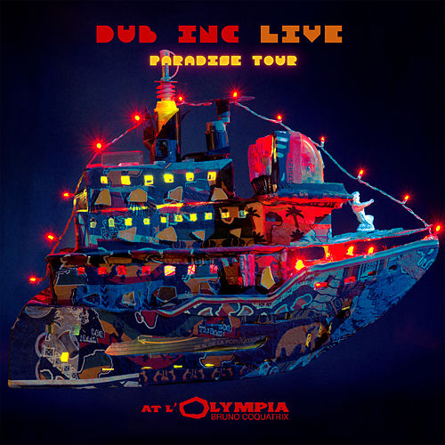 Paradise Tour (Live at L'Olympia) de Dub Inc.