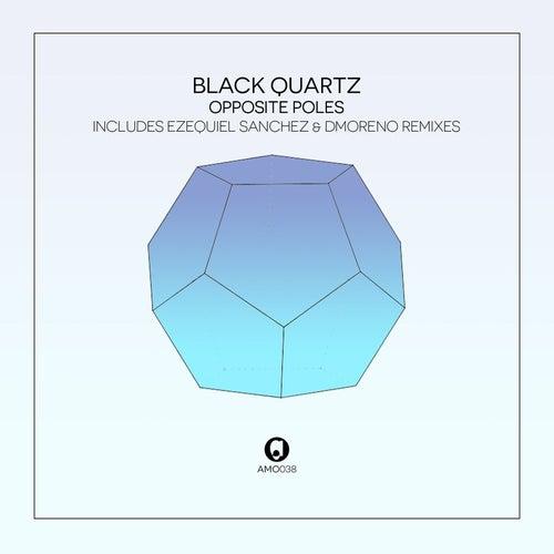 Opposite Poles by Black Quartz