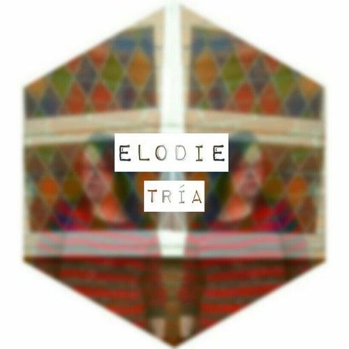 TrÍa di Elodie