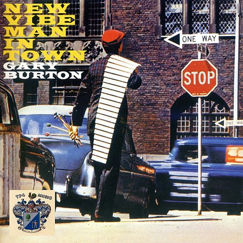 New Vibe Man In Town by Gary Burton