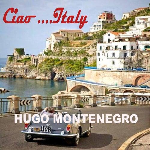 Ciao Italy by Hugo Montenegro