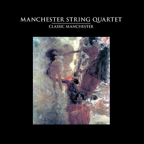 Classic Manchester by Manchester String Quartet