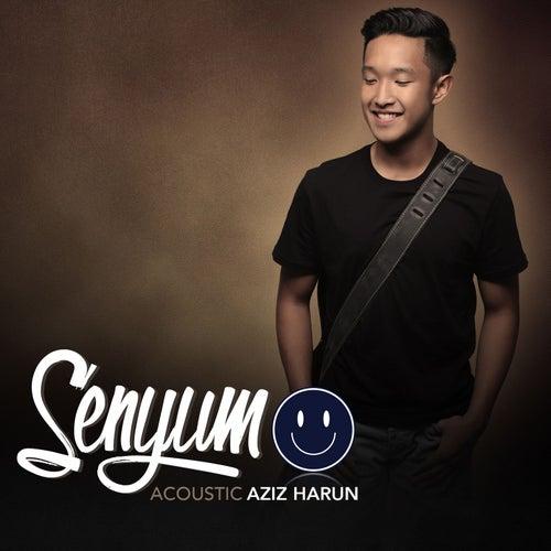 Senyum (acoustic) by Aziz Harun