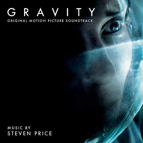 Gravity: Original Motion Picture Soundtrack di Steven Price
