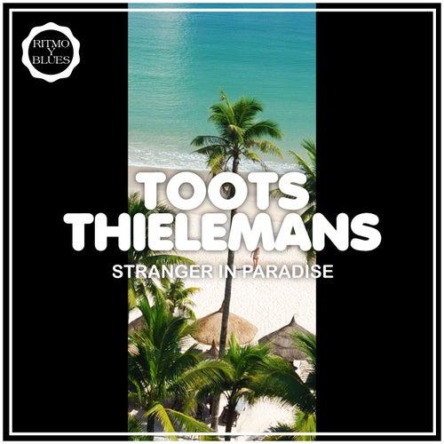 Stranger in Paradise von Toots Thielemans