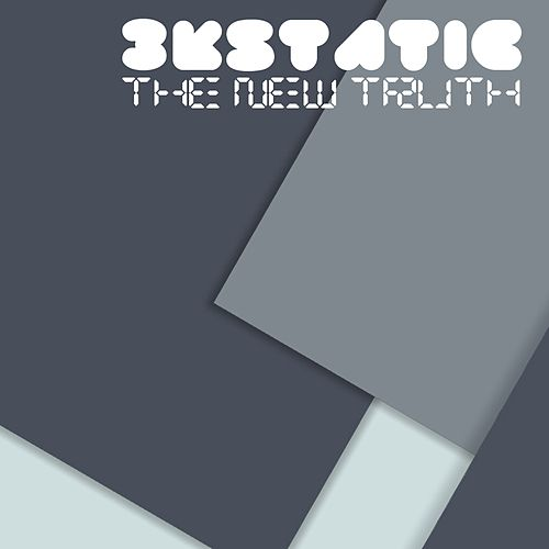 The New Truth by 3kStatic