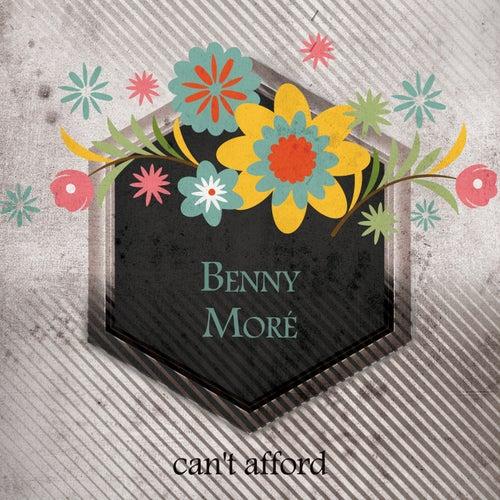 Can't Afford de Beny More