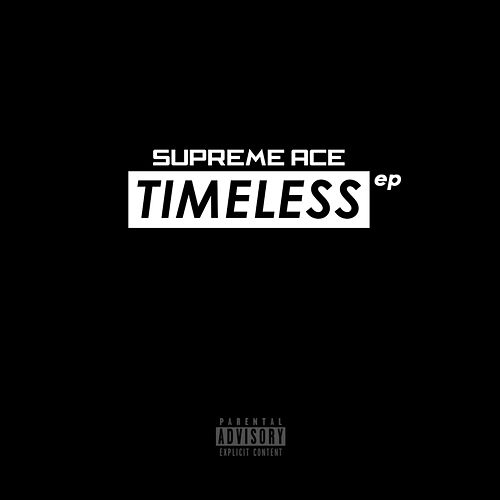 Timeless by Supreme Ace