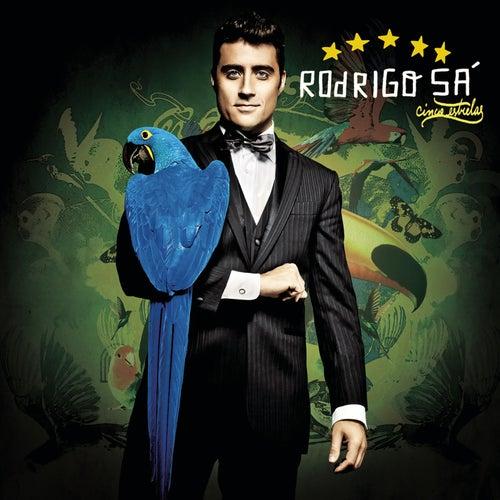 Cinco Estrelas de Rodrigo Sá