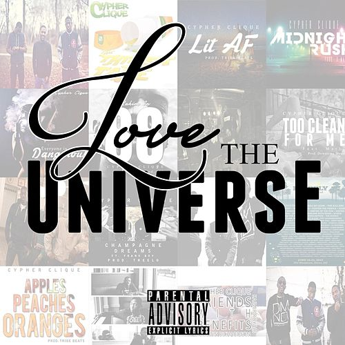 Love the Universe von Cypher Clique