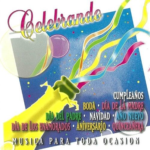 Celebrando Musica Para Toda Ocasion de Various Artists