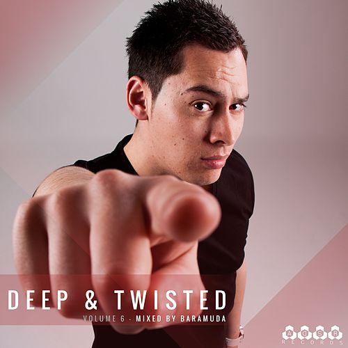 Deep & Twisted, Vol. 6 (Mixed By Baramuda) von Various Artists