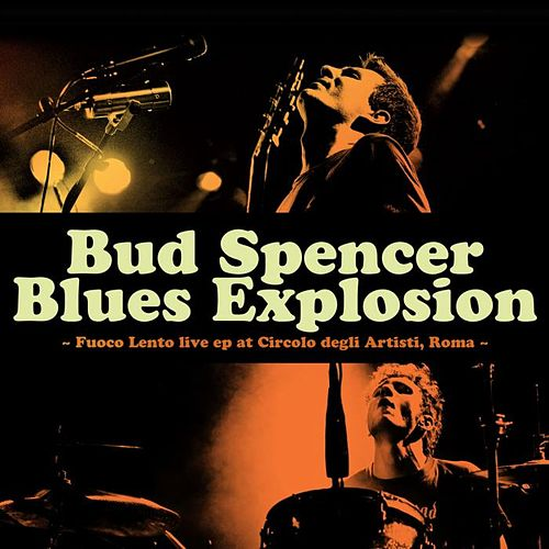 Fuoco Lento de Bud Spencer Blues Explosion