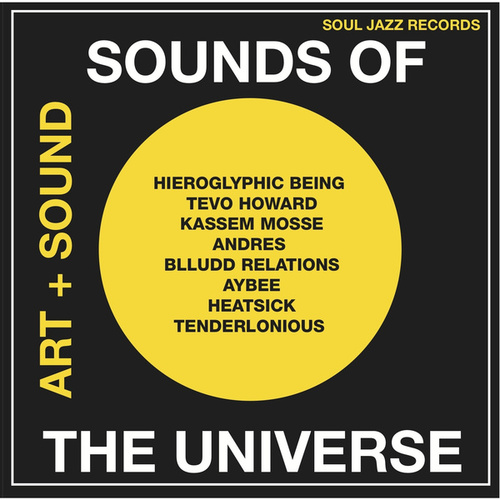 Soul Jazz Records Presents Sounds of the Universe: Art + Sound 2012-15 Vol.1 de Various Artists