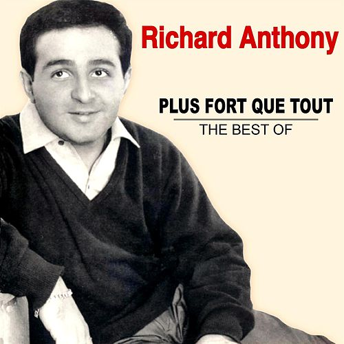 Plus fort que tout - The Best Of by Richard Anthony