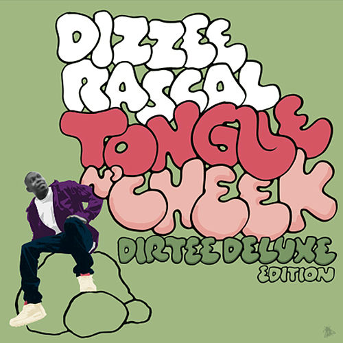 Tongue N' Cheek (Dirtee Deluxe Edition) de Dizzee Rascal