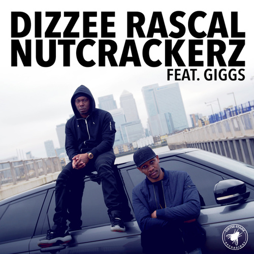 Nutcrackerz by Dizzee Rascal