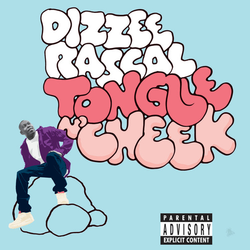 Tongue N' Cheek di Dizzee Rascal