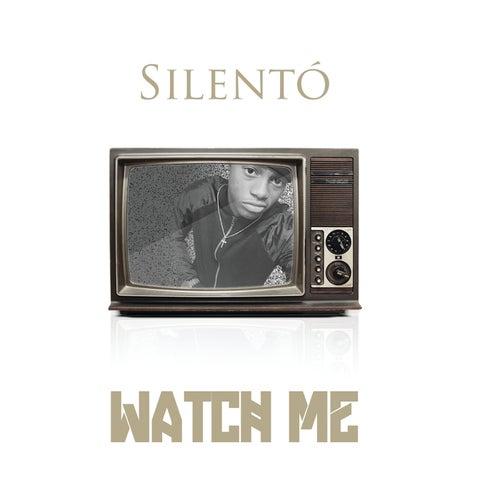 Watch Me (Whip / Nae Nae) van Silentó