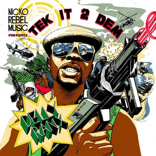 Tek It 2 Dem - Single by Delly Ranx