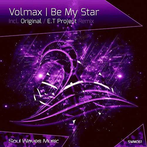 Be My Star von Volmax