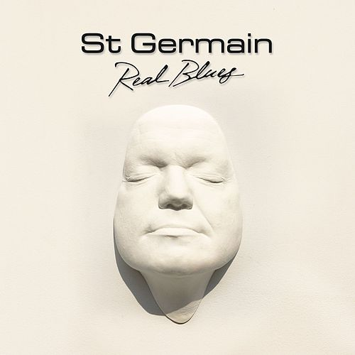 Real Blues by St. Germain