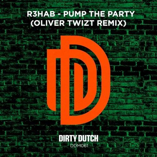 Pump the Party (Oliver Twizt Remix) von R3HAB