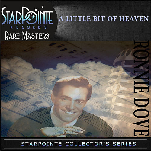 A Little Bit of Heaven by Ronnie Dove