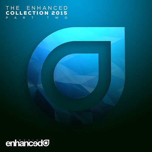 The Enhanced Collection 2015, Pt. 2 - EP by Various Artists