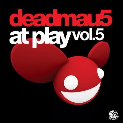deadmau5 At Play, Vol. 5 - EP de Various Artists