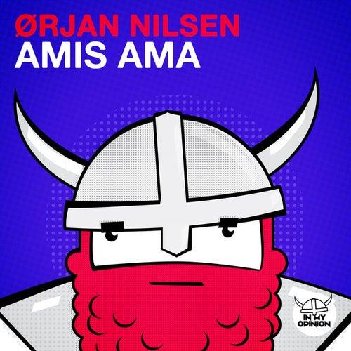 Amis Ama von Orjan Nilsen