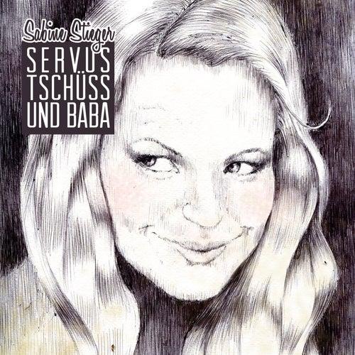 Servus tschüss und baba von Sabine Stieger