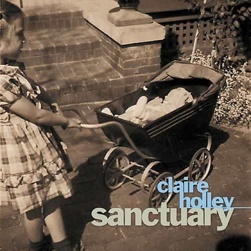 Sanctuary by Claire Holley