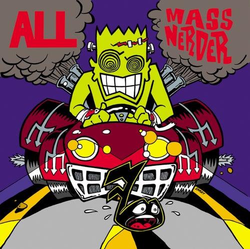 Mass Nerder by ALL