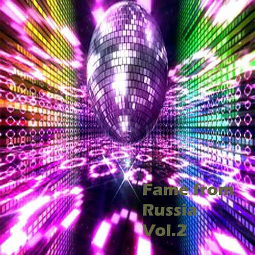 Fame from Russia, Vol. 2 by Various Artists
