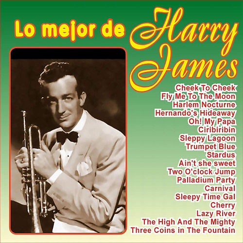 Lo Mejor de Harry James von Harry James
