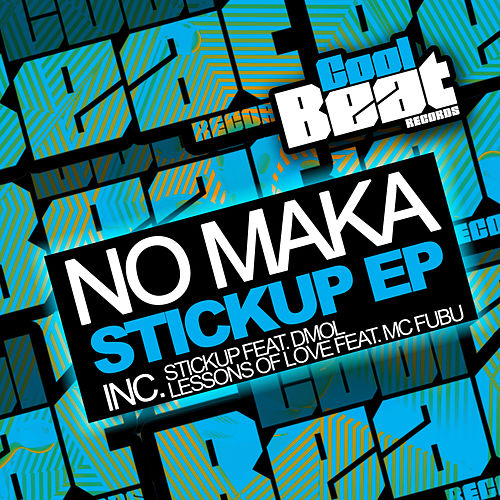 Stickup EP by No Maka