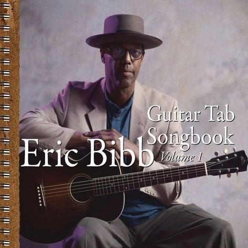 Guitar Tab Songbook Vol. 1 by Eric Bibb
