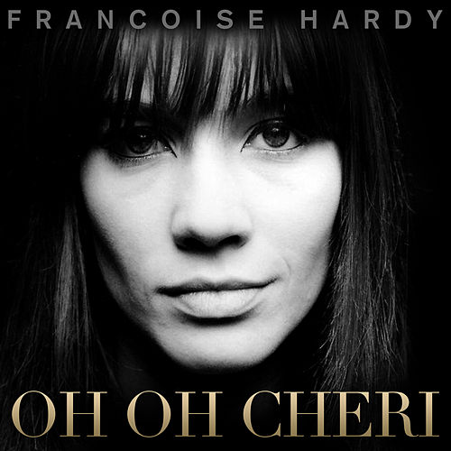 Oh Oh Cheri - Single de Francoise Hardy
