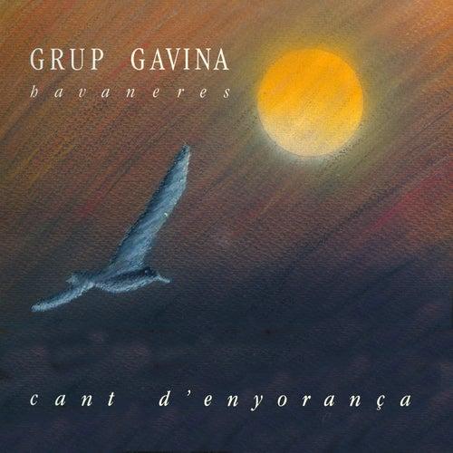 Cant D'enyorança von Grup Gavina