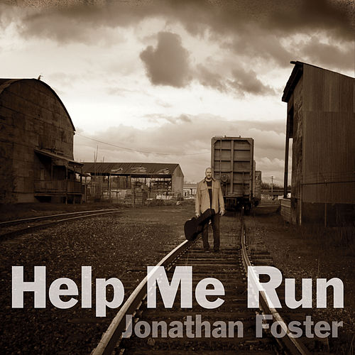 Help Me Run by Jonathan Foster