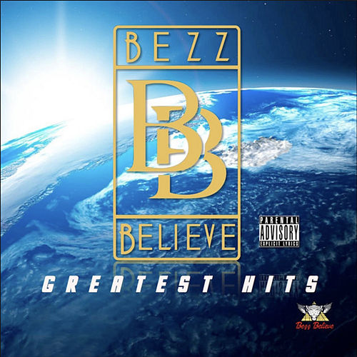 Greatest Hits de Bezz Believe