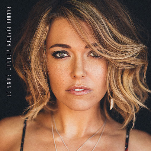 Fight Song - EP by Rachel Platten