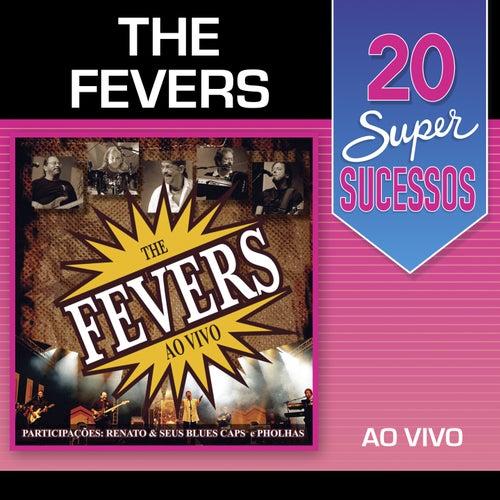 20 Super Sucessos: The Fevers (Ao Vivo) von Various Artists