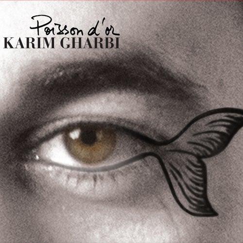 Poisson d'or by Karim Gharbi