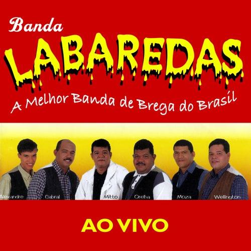 A Melhor Banda de Brega do Brasil (Ao Vivo) de Banda Labaredas