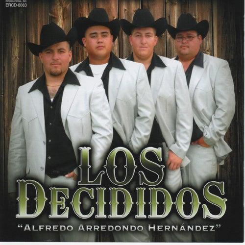 Alfredo Arredondo Hernandez by Los Decididos