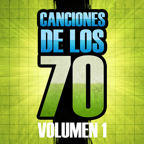 Canciones de los 70 (Volumen 1) von The Sunshine Orchestra