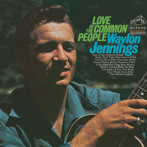Love Of The Common People van Waylon Jennings